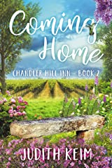 Coming Home (Chandler Hill Inn Series Book 2) Kindle Edition