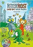 Ritter Rost 17: Ritter Rost und die neue Burg: Buch mit CD