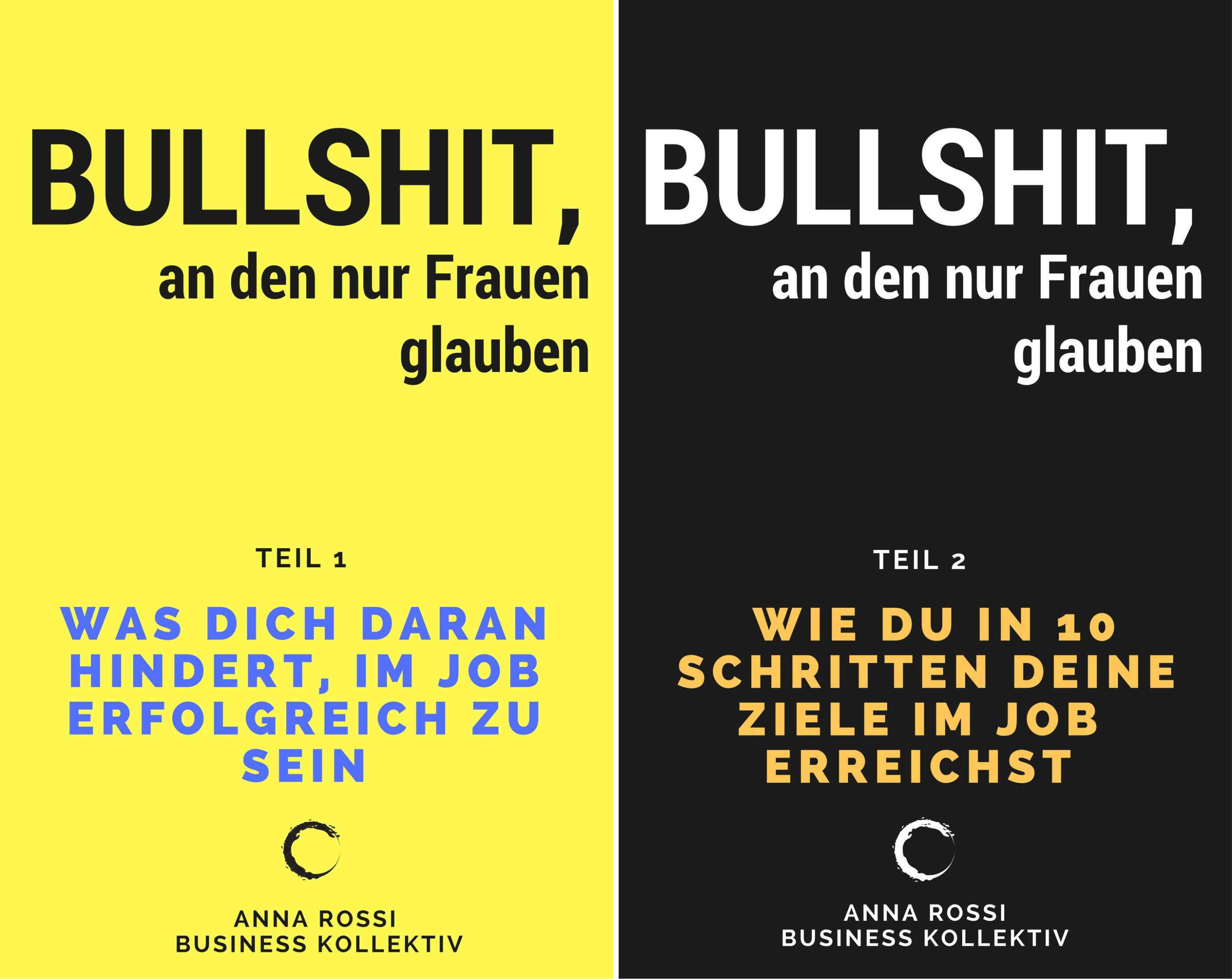 Bullshit, an den nur Frauen glauben (Reihe in 2 Bänden)