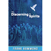 The Discerning of Spirits (English Edition)