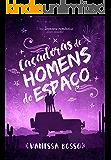 CAÇADORAS DE HOMENS DO ESPAÇO: UMA AVENTURA ROMÂNTICA DESTE MUNDO