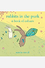 Rabbits in the Park: A Book of Colours Kindle Edition