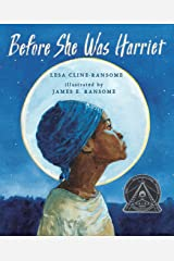 Before She was Harriet (Coretta Scott King Illustrator Honor Books) Hardcover