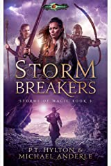 Storm Breakers: Age Of Magic - A Kurtherian Gambit Series (Storms Of Magic Book 3) Kindle Edition