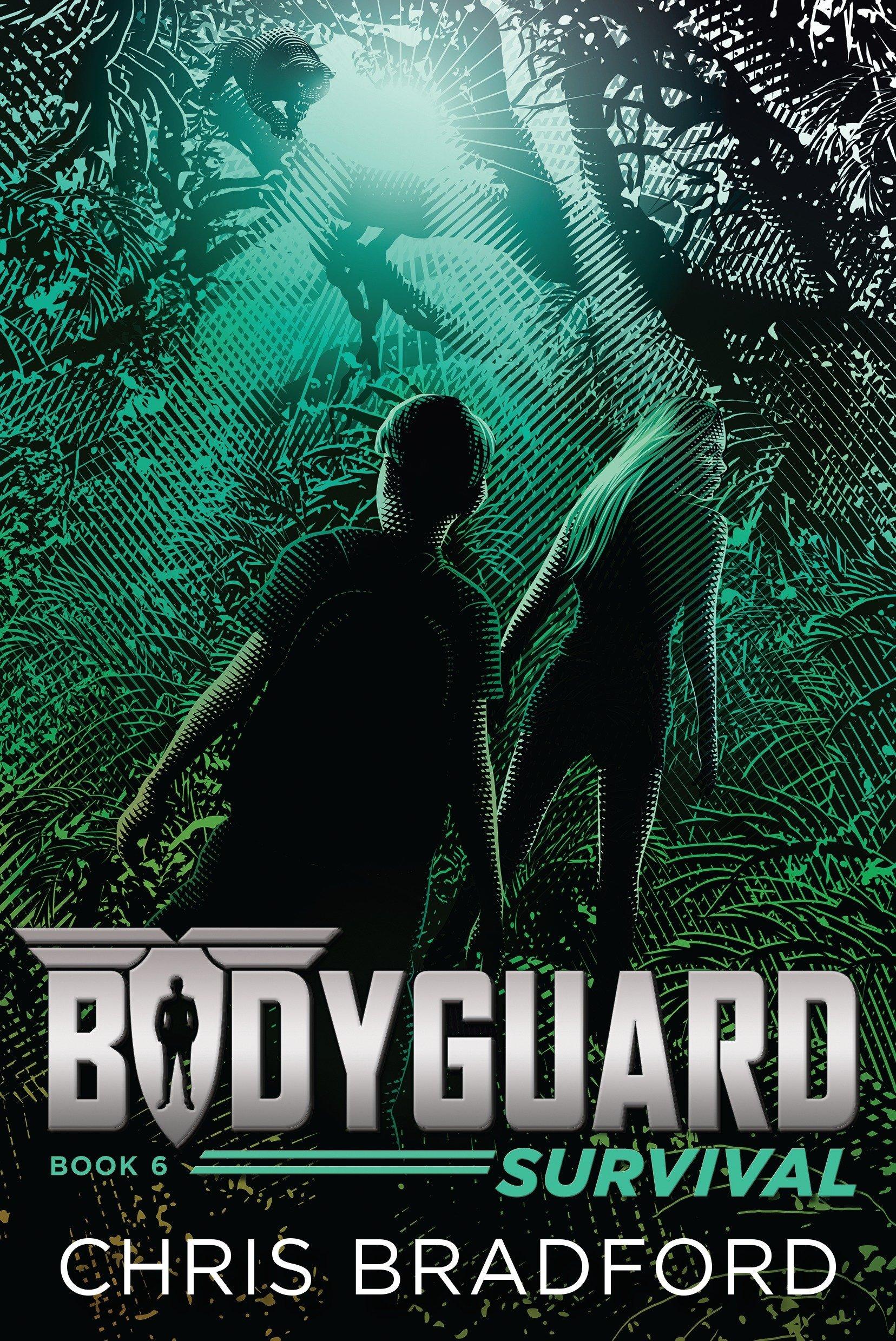 Bodyguard: Survival (Book 6) pdf