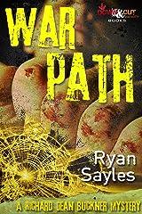 Warpath (A Richard Dean Buckner Mystery Book 2) Kindle Edition