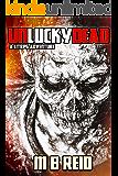 Unlucky Dead: A LitRPG Adventure (Liorel Online Book 1)