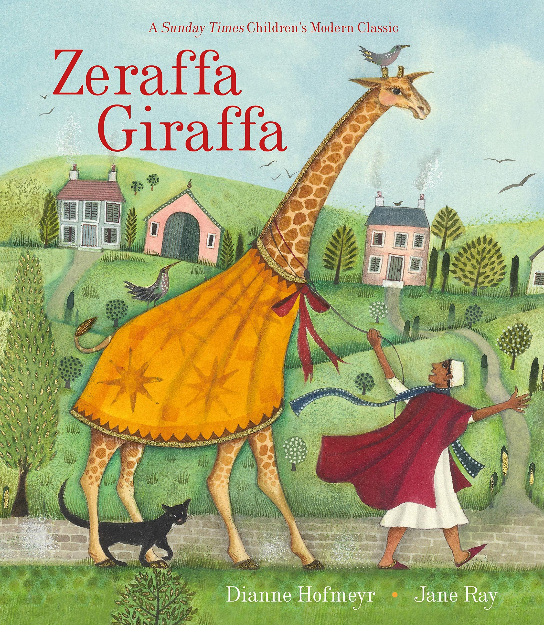 Zeraffa Giraffa: Amazon.co.uk: Dianne Hofmeyr, Jane Ray ...