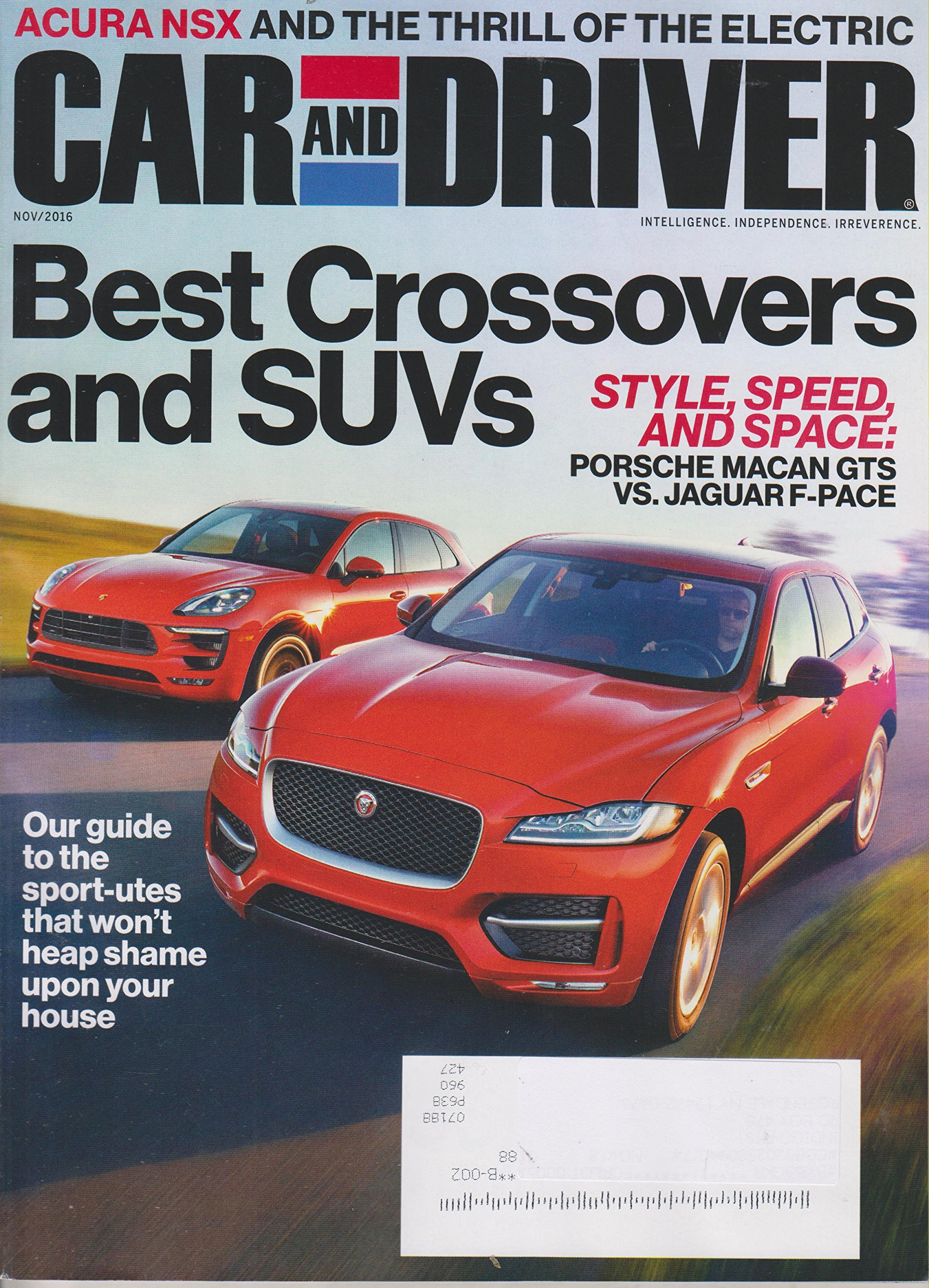 Read Online Car and Driver November 2016 Best Crossovers and SUVs Style, Speed, and Space: Porsche Macan GTS vs. Jaguar F-Pace PDF