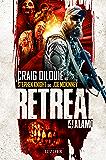 Retreat 4: Alamo: Horror-Thriller (German Edition)