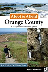 Afoot & Afield: Orange County: A Comprehensive Hiking Guide Kindle Edition