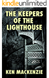 The Keepers of the Lighthouse: A Ghost Story (Ghosts Book 1)