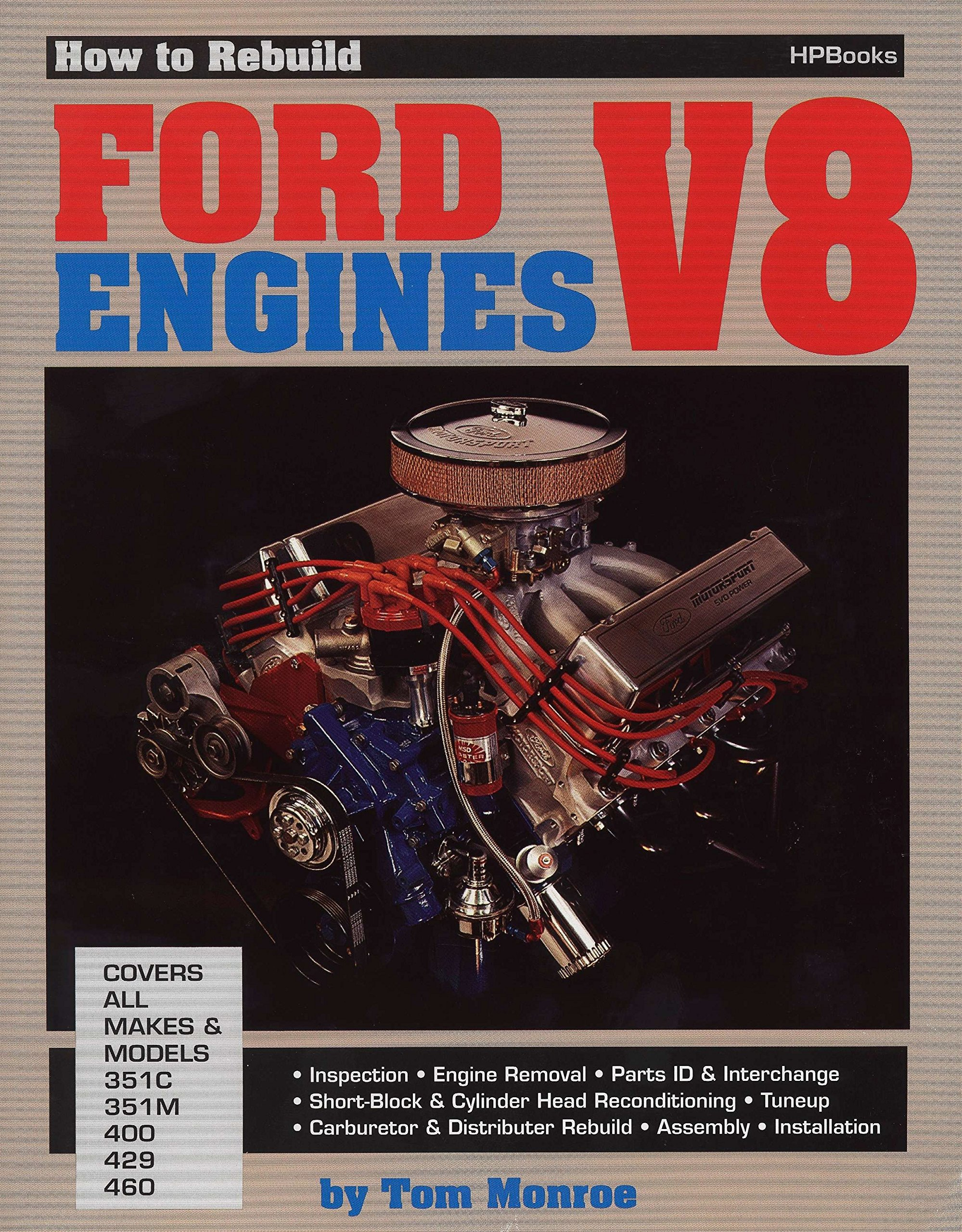 How to Rebuild Ford V-8 Engines: Tom Monroe: 9780895860361: Amazon.com:  Books
