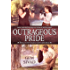 Outrageous Pride (Unlikely Gentlemen Book 2)