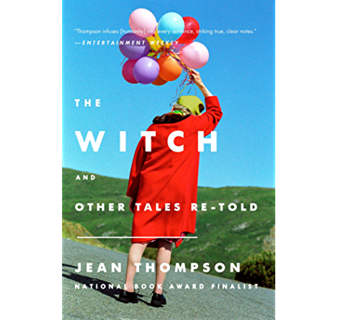 The Witch And Other Tales Re Told Kindle Edition By Thompson Jean Literature Fiction Kindle Ebooks Amazon Com