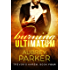 Burning Ultimatum (Trevor's Harem Book 4)