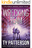 Wrecking Team: A Gripping Mystery Suspense Novel (Gemini Series of Thrillers Book 4)