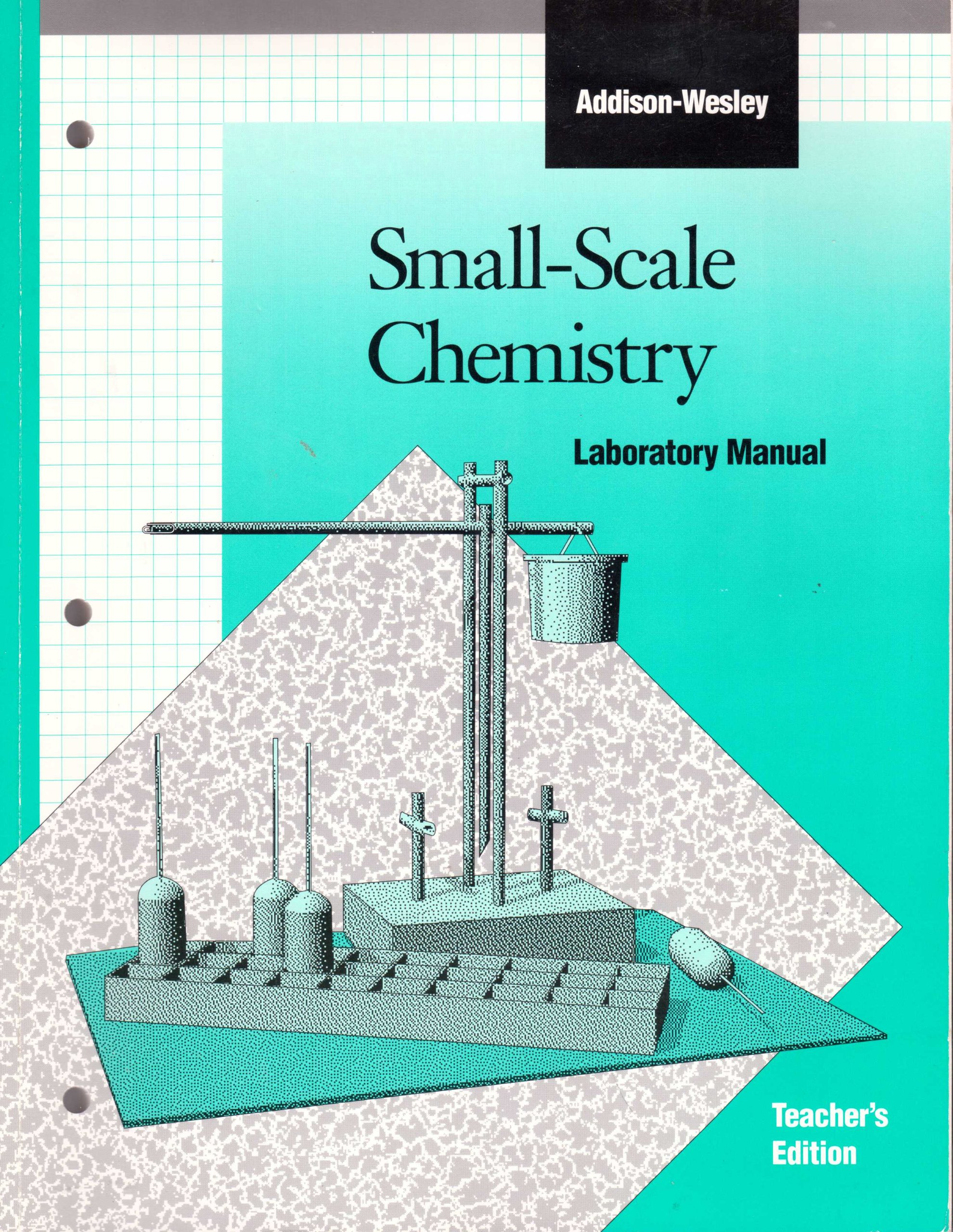 Addison-Wesley Small-Scale Chemistry, Laboratory Manual, TEACHER'S EDITION:  Addison-Wesley: Amazon.com: Books