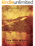 The Fire Within (A Tribal Song – Tales of the Koriba Book 3)