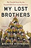 Granite Mountain: The First-Hand Account of a Tragic Wildfire, Its Lone Survivor, and the Firefighters Who Made the…