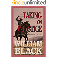 Taking on Injustice (A Classic Western Novel)