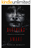 Sleepers Awake: A Supernatural Horror Novel (Ministry of the Wraith Book 1)