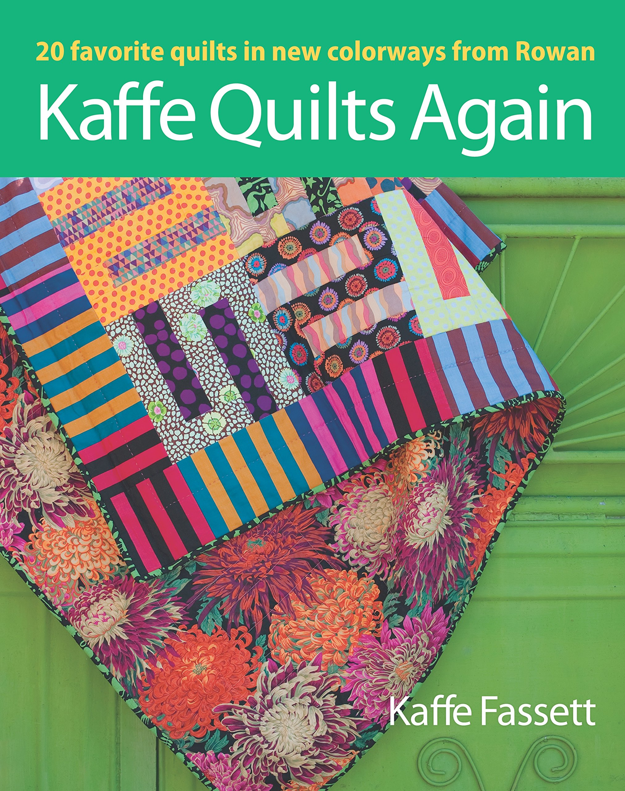 Kaffe Quilts Again: 20 Favorite Quilts in New Colorways from Rowan by Taunton Press