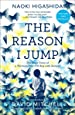 The Reason I Jump: The Inner Voice of a Thirteen-Year-Old Boy with Autism