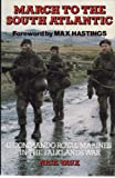 March to the South Atlantic: 42 Commando Royal Marines in the Falklands War (Echoes of War S.)
