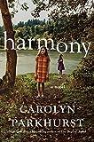 Harmony: A Novel