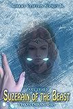 Suzerain of the Beast (Vision Dream Series Book 3)