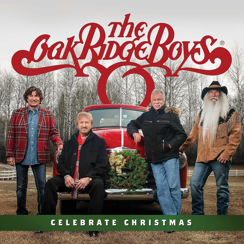 The Oak Ridge Boys - Celebrate Christmas - Amazon.com Music