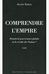 Comprendre l'empire (Hors collection) (French Edition) Kindle Edition