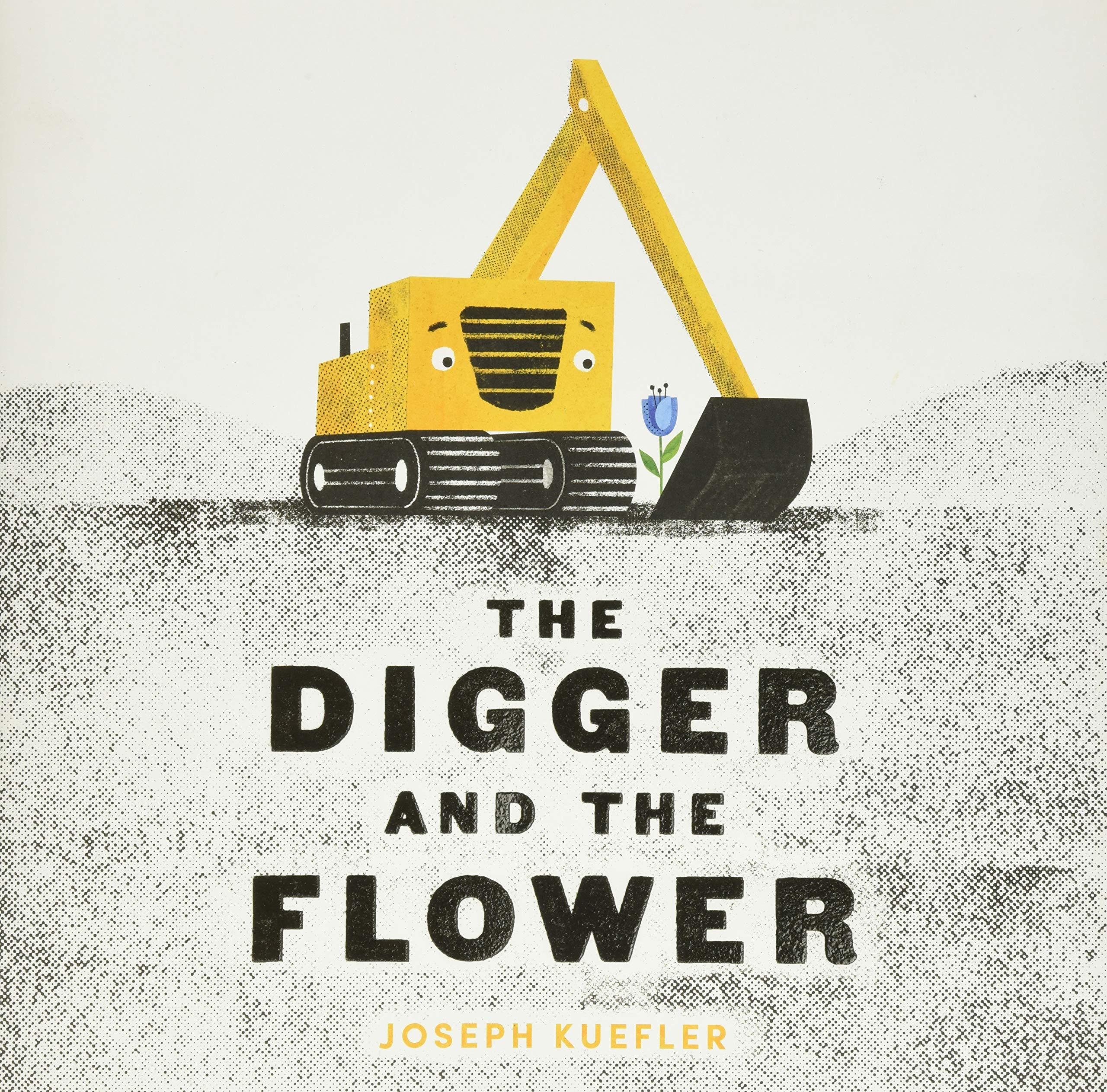 The Digger and the Flower: Kuefler, Joseph, Kuefler, Joseph: 9780062424334:  Amazon.com: Books
