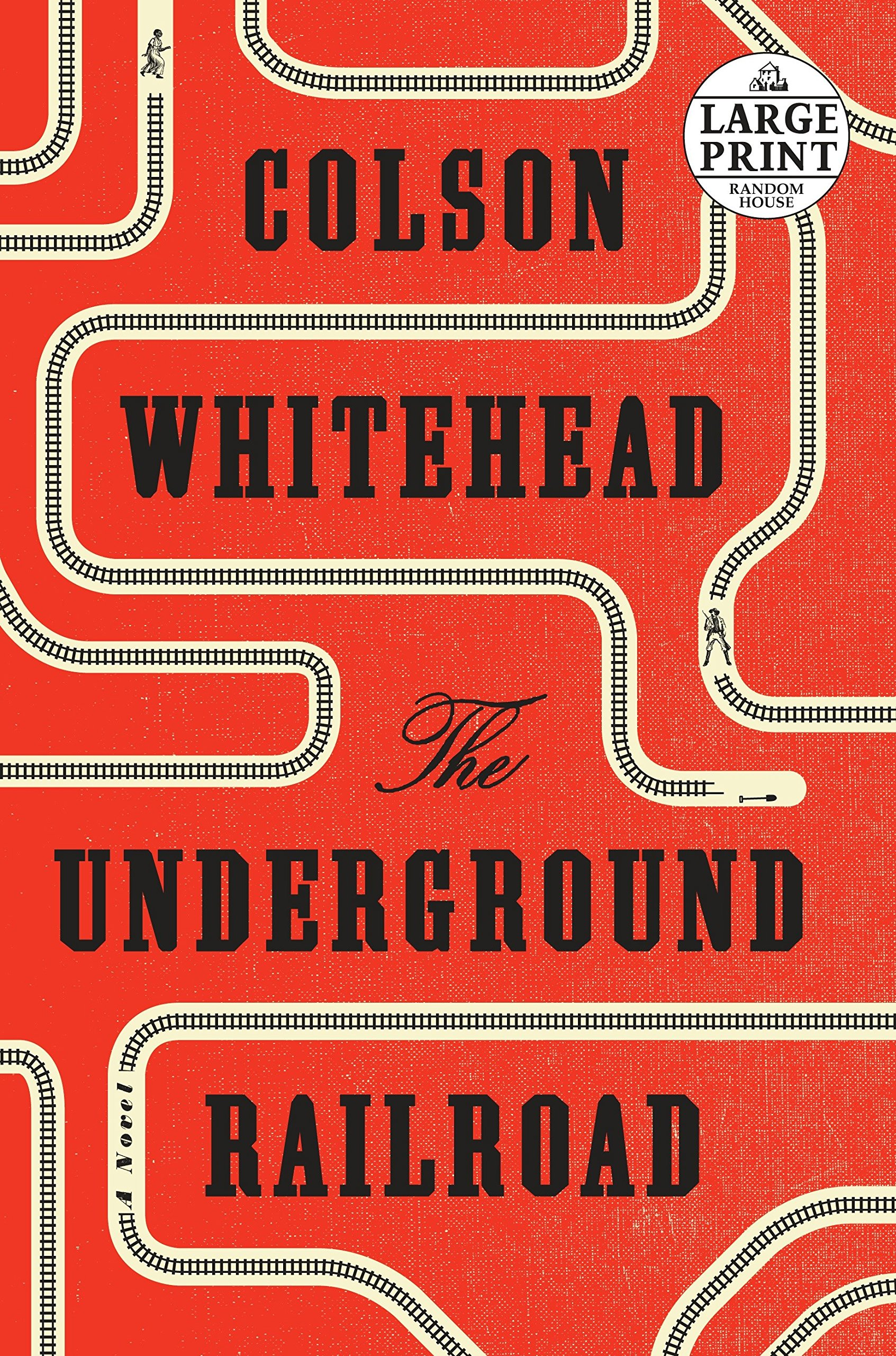 The Underground Railroad (Oprah's Book Club) (Random House Large Print) por Colson Whitehead