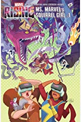 Marvel Rising: Ms. Marvel/Squirrel Girl (2018) #1 (Marvel Rising: Squirrel Girl/Ms. Marvel (2018)) Kindle Edition