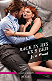 Back in His Ex's Bed (Murphy International)