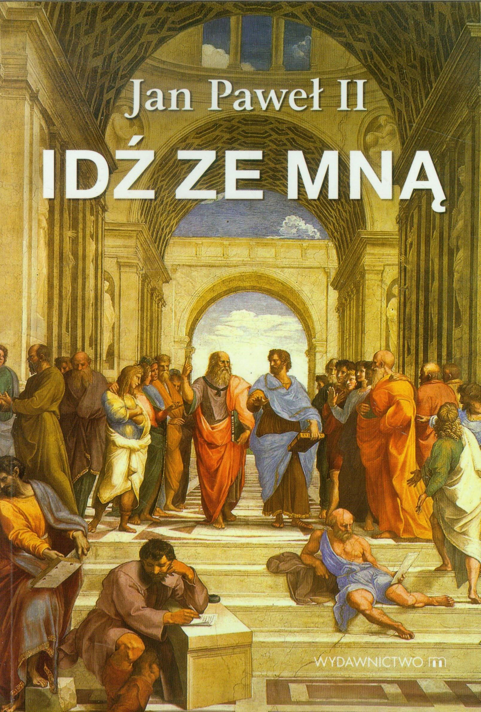 Idz Ze Mna Amazones Pawel Ii Jan Libros En Idiomas