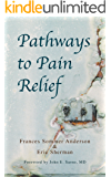 Pathways to Pain Relief (English Edition)