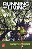 Running and Living: Unleash Your Potential