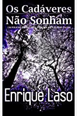 Os Cadáveres Não Sonham (Portuguese Edition) Kindle Edition