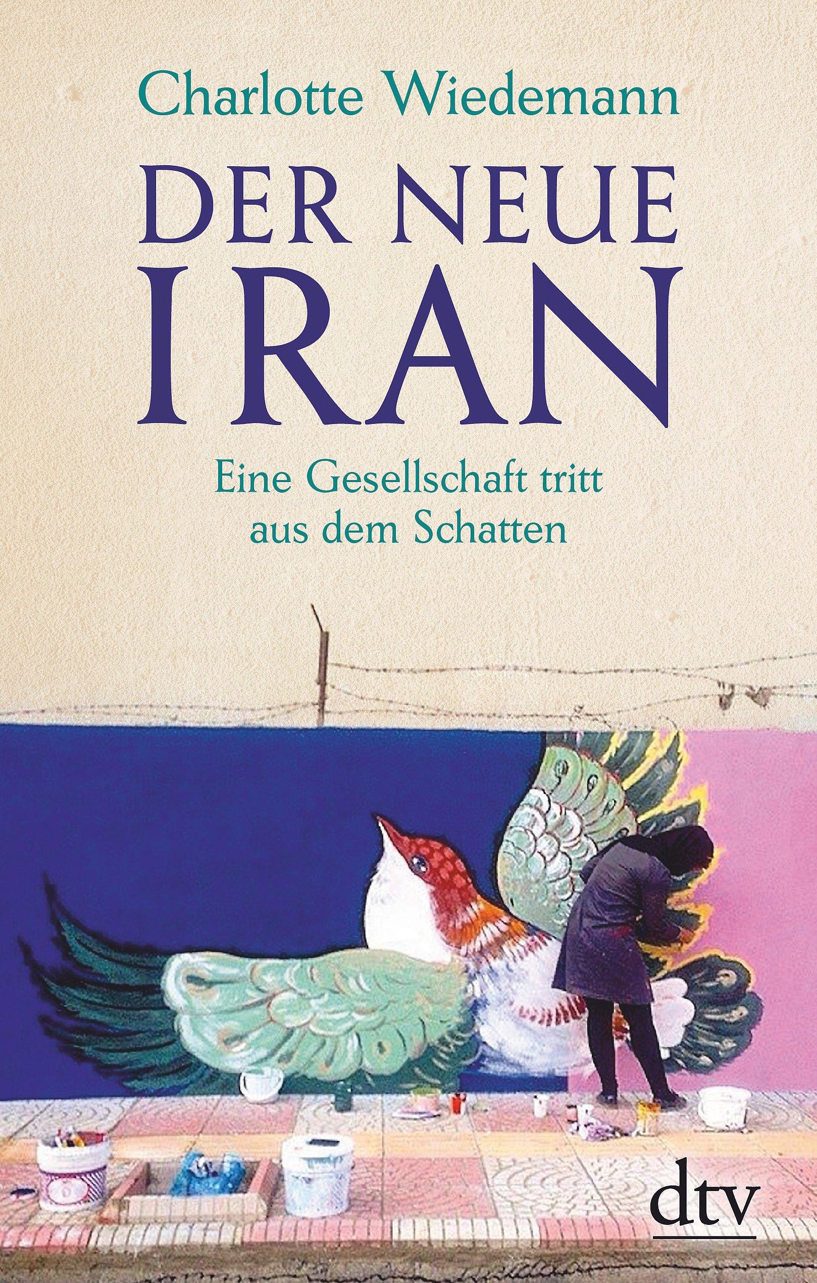 Der neue Iran: Eine Gesellschaft tritt aus dem Schatten Gebundenes Buch – 10. März 2017 Charlotte Wiedemann dtv Verlagsgesellschaft 3423281243 1980 bis 1989 n. Chr.