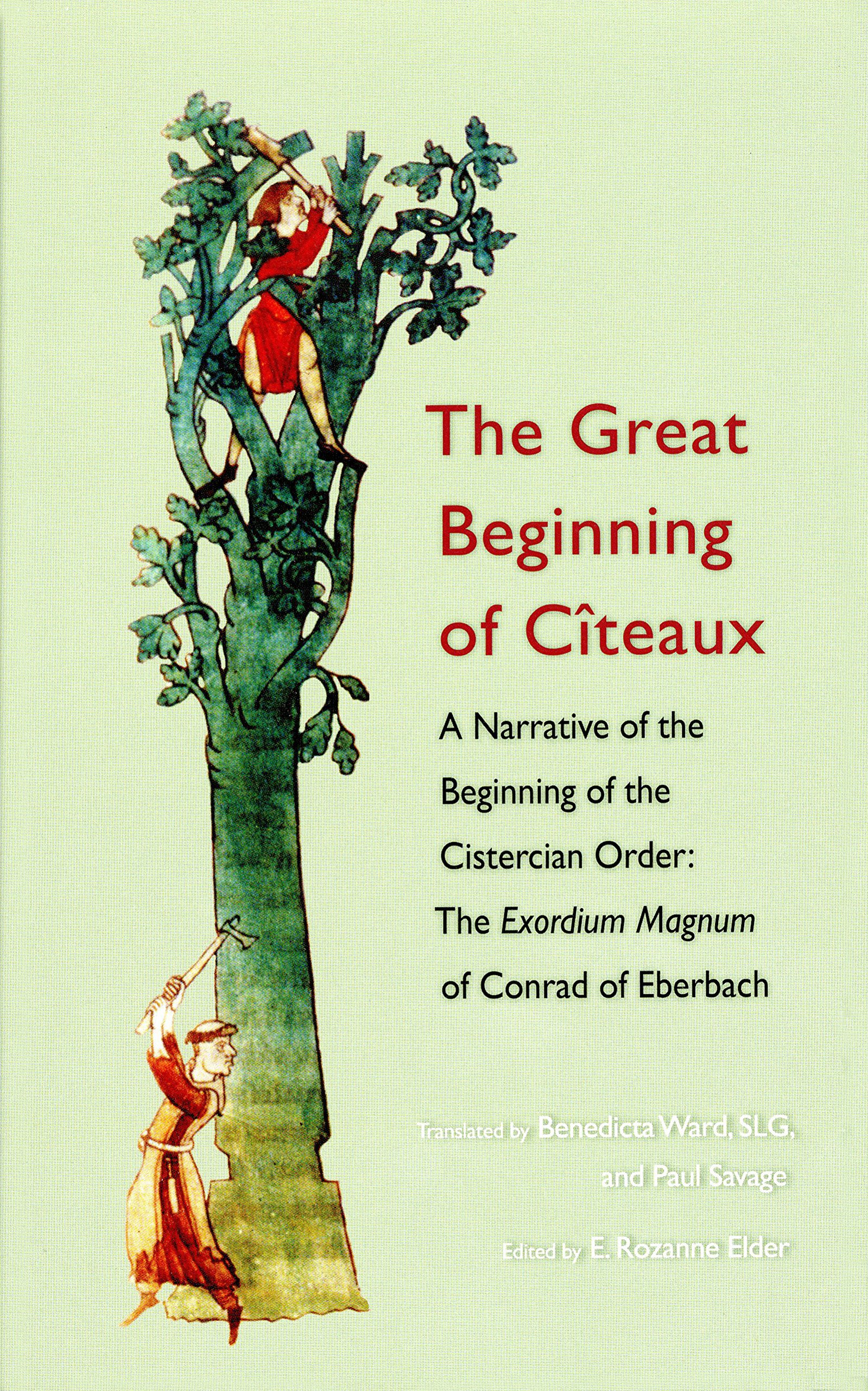 Read Online The Great Beginning of Citeaux: A Narrative of the Beginning of the Cistercian Order (Cistercian Fathers) PDF