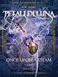 Petali di Luna (Once Upon a Steam Vol. 2)
