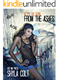 From The Ashes (After The Burn Series Book 1)