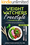 Weight Watchers Freestyle Cookbook 2019: The Ultimate Weight Watchers Freestyle Cookbook with All New Scrumptious Recipes & 3 Week Meal Plan