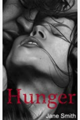 Hunger  (Some Say Love Book 1) Kindle Edition