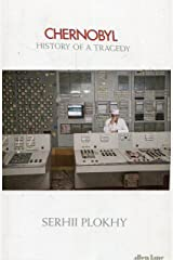 Chernobyl: history of a tragedy Hardcover
