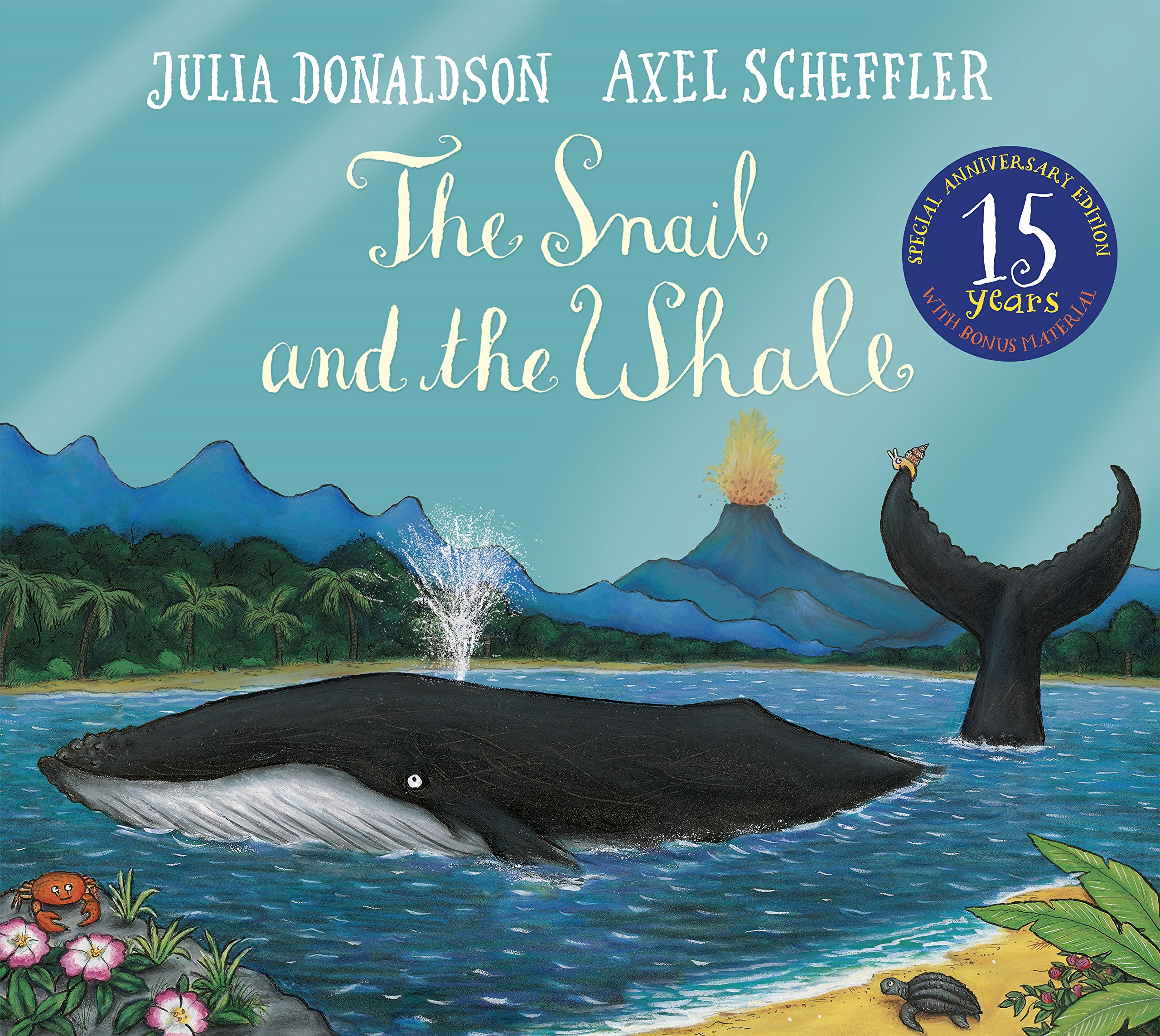The Snail and the Whale 15th Anniversary Edition: Amazon.co.uk: Donaldson,  Julia, Scheffler, Axel: Books