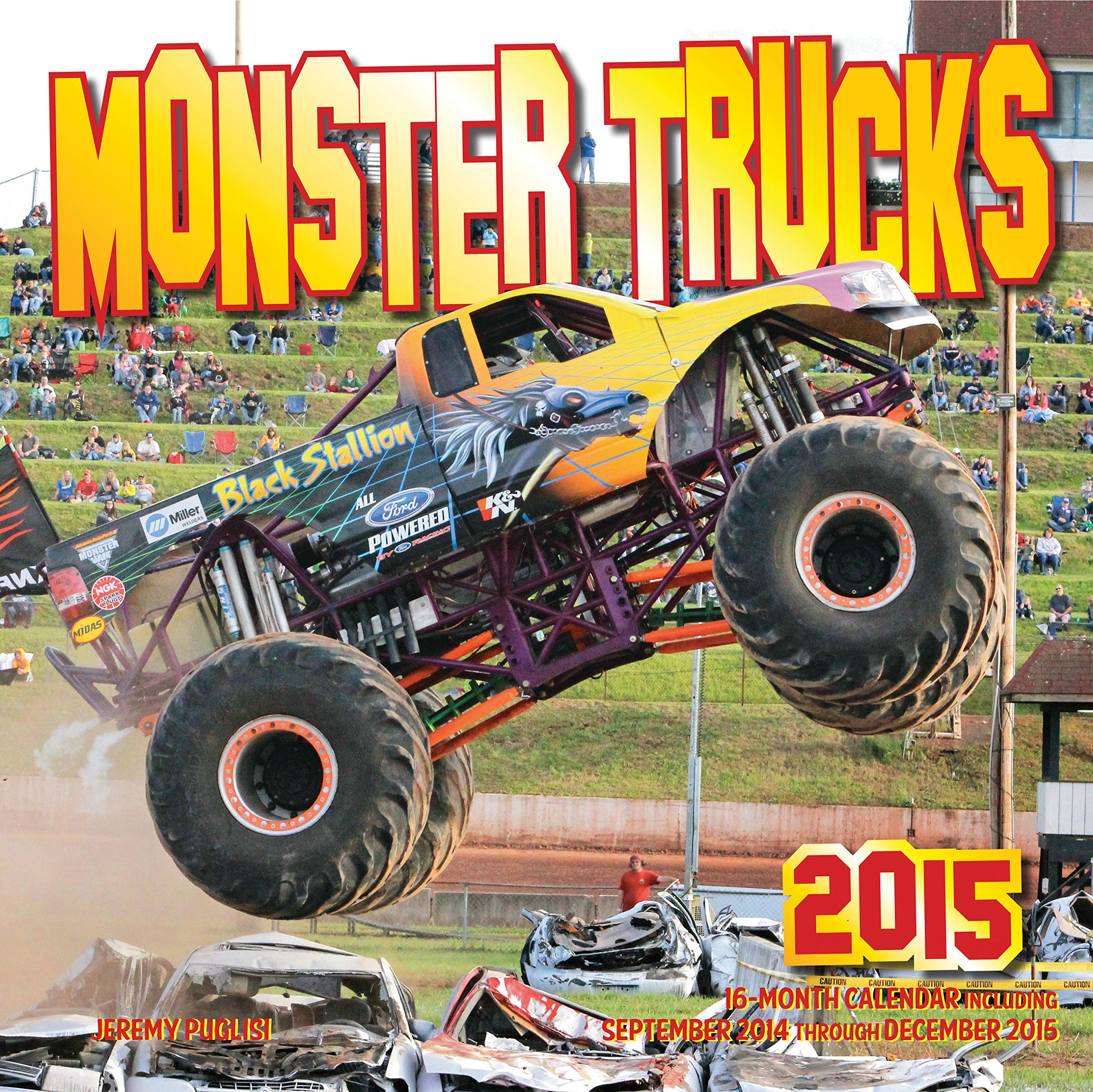 Monster Trucks 2015: 16-Month Calendar, including September through December 2014 ebook